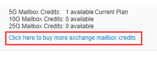 Click here to buy more exchange mailbox credits