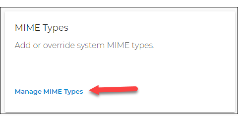 Click the Manage MIME Type link