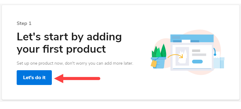 Adding your first product